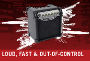 LOUD, FAST AND OUT-OF-CONTROL
