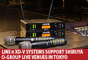 Line 6 XD-V Systems Support SHIBUYA O-Group Live Venues in Tokyo