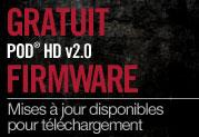 Mise à jour gratuite 2.0 des processeurs multi-effets POD® HD